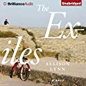 The Exiles: A Novel (       UNABRIDGED) by Allison Lynn Narrated by Kate Rudd