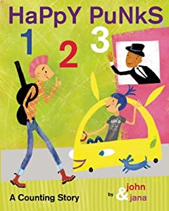 Happy Punks 1 2 3: A Counting Story by John Seven and Jana Christy