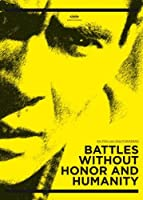 Battles Without Honor and Huma [Import allemand]