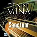 Sanctum Audiobook by Denise Mina Narrated by Jonathan Hackett