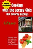 img - for Cooking with the Jersey Girls: Entrees book / textbook / text book