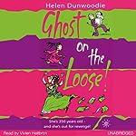 Ghost on the Loose | Helen Dunwoodie