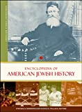 img - for Encyclopedia of American Jewish History [2 volumes] (American Ethnic Experience) book / textbook / text book