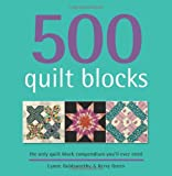 img - for 500 Quilt Blocks: The Only Quilt Block Compendium You'll Ever Need book / textbook / text book