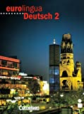 img - for Eurolingua Deutsch - Level 10: Kursbuch 2 book / textbook / text book
