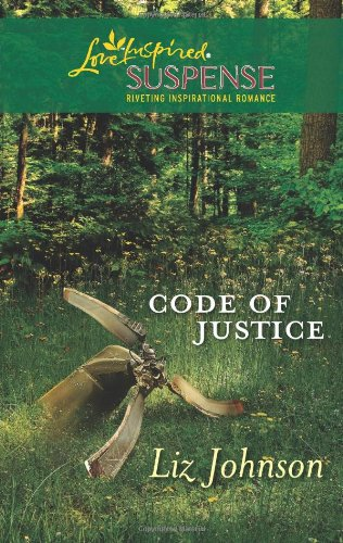 Code of Justice (Steeple Hill Love Inspired Suspense) by Liz Johnson