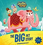 Justin Time: The Big Pet Story
