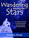 Wandering Among the Stars: A Poetic S...