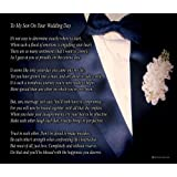 To My Son On Your Wedding Day - One Parent -Poem Print (8x10)