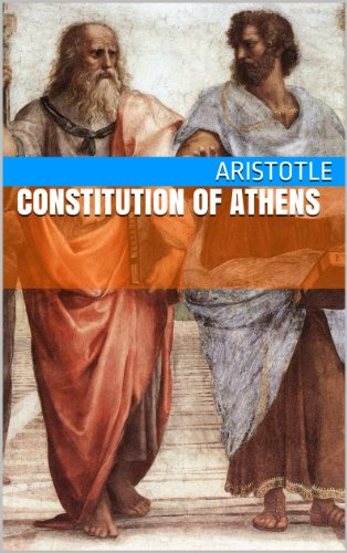Aristotle - Constitution of Athens (English Edition)