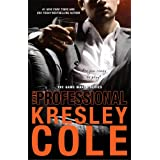 The Professional (The Game Maker Series) ~ Kresley Cole