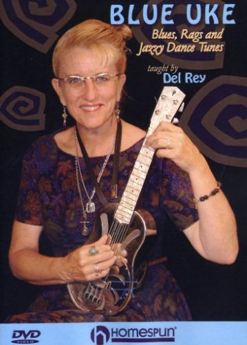 Blue Uke-Blues, Rags and Jazzy Dance Tunes