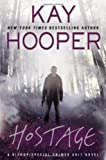 Hostage (A Bishop/SCU Novel) (0425259374) by Hooper, Kay