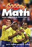 Soccer Math: Solving Problems From the Pitch for Grades 4-8