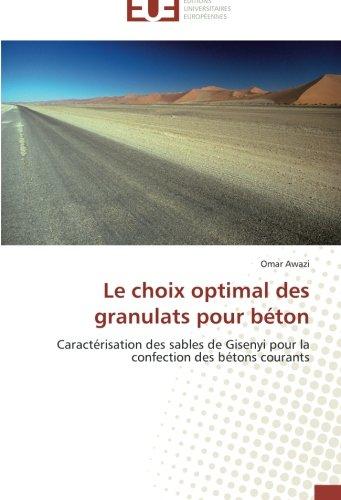 Le choix optimal des granulats pour béton: Caractérisation des sables de Gisenyi pour la confection des bétons couran