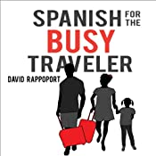 Spanish for the Busy Traveler | [David Rappoport]