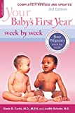 Your Baby's First Year Week by Week: Third Edition, Completely Revised and Updated