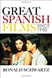img - for Great Spanish Films Since 1950 book / textbook / text book