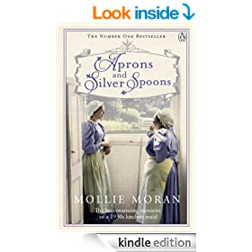 Aprons and Silver Spoons: The heartwarming memoirs of a 1930s scullery maid