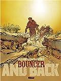 "Afficher ""Bouncer n° 9 Bouncer and back"""