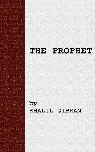 Khalil Gibran - The Prophet (English Edition)