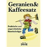 """Geranien & Kaffeesatzvon """"Josef Blaumeiser"""""""