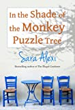 In the Shade of the Monkey Puzzle Tree (The Greek Village Collection)