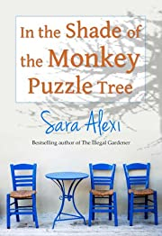 In the Shade of the Monkey Puzzle Tree (The Greek Village Series Book 6)
