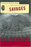 Savages: A Nameless Detective Novel (Nameless Detective Mysteries)