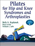 img - for Pilates for Hip and Knee Syndromes and Arthroplasties With Web Resource book / textbook / text book