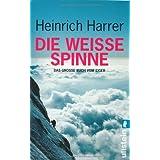 """Die Wei�e Spinne. Das gro�e Buch vom Eigervon """"Heinrich Harrer"""""""