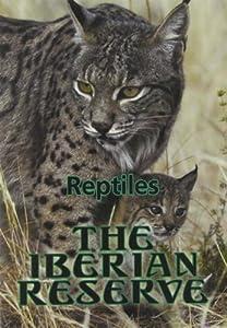 Iberian Reserve: Reptiles