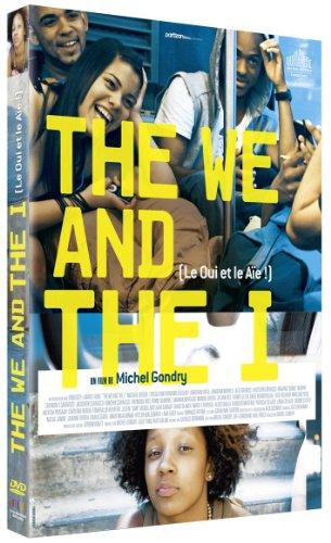 We and the I (The)   Gondry, Michel. Metteur en scène ou réalisateur
