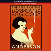 The Affair of the Bloodstained Egg Cosy | [James Anderson]