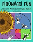 img - for Fibonacci Fun: Fascinating Activities with Intriguing Numbers by Garland, Trudi (1998) Paperback book / textbook / text book