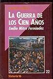 img - for La Guerra de los Cien Anos (Biblioteca Historia 16) (Spanish Edition) book / textbook / text book