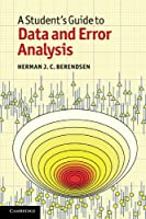 A Student's Guide to Data and Error Analysis Front Cover