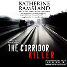 The Corridor Killer:: Delaware, Notorious USA (       UNABRIDGED) by Katherine Ramsland Narrated by Kevin Pierce