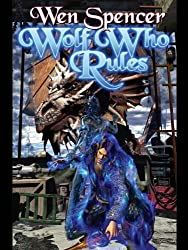 Wolf Who Rules (Tinker Book 2)
