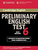 Official Examination Papers from University of Cambridge ESOL Examinations: Cambridge Preliminary English Test 6. Student's Book with answers