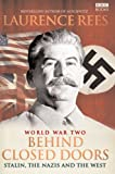 World War II: Behind Closed Doors - Stalin, the Nazis and the West