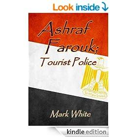 Ashraf Farouk; Tourist Police
