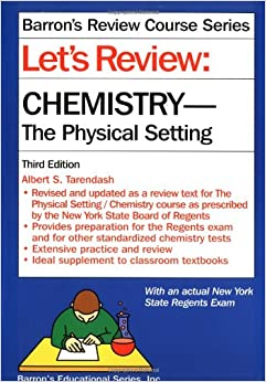 Let's Review: Chemistry, the Physical Setting (Barron's ...