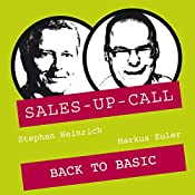 Back to Basic (Sales-up-Call) | Stephan Heinrich, Markus Euler