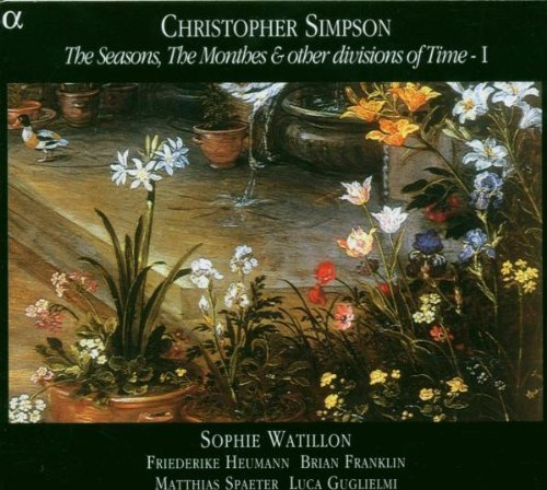Christopher Simpson: The Seasons, The Monthes & other divisions of Time - 1 by Alpha (2005-11-08)