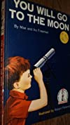 You Will Go To the Moon 1ST Edition