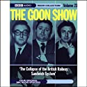 The Goon Show, Volume 23: The Collapse of the British Railway Sandwich System  by Spike Milligan Narrated by The Goons