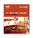 Good Homes Magazine Good Homes 101 Ideas For Upstairs