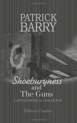 shoeburyness-and-the-guns-a-philosophical-discourse-by-patrick-barry-2001-05-29