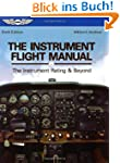 The Instrument Flight Manual: The Ins...